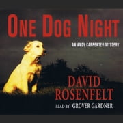 One Dog Night audiobook by David Rosenfelt