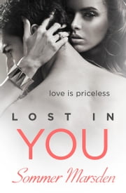 Lost in You ebook by Sommer Marsden
