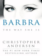 Barbra - The Way She Is ebook by Christopher Andersen