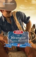 The Wrangler ebook by Pamela Britton