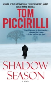 Shadow Season - A Novel ebook by Tom Piccirilli