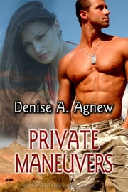 Private Maneuvers ebook by Denise A. Agnew