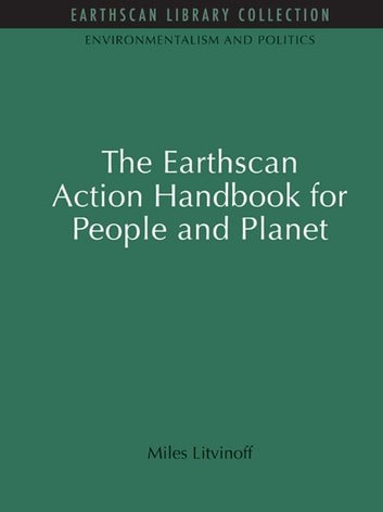 The Earthscan Action Handbook for People and Planet ebook by Miles Litvinoff