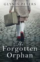 The Forgotten Orphan ebook by