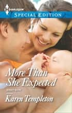 More Than She Expected ebook by Karen Templeton