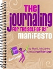 The Journaling for the Self of It!™ Manifesto