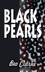 Black Pearls - None ebook by Bev Clarke