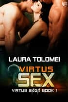 Virtus Sex ebook by Laura Tolomei