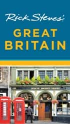 Rick Steves' Great Britain ebook by Rick Steves
