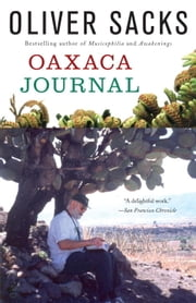 Oaxaca Journal ebook by Oliver Sacks