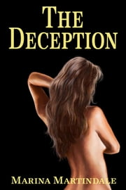 The Deception ebook by Marina Martindale