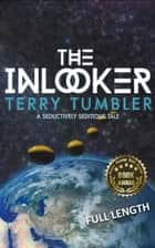 The Inlooker ebook by Terry Tumbler