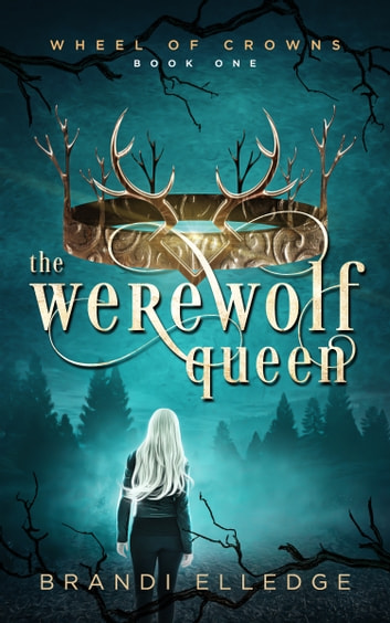 The Werewolf Queen ebook by Brandi Elledge