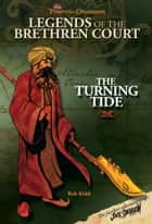 Pirates of the Caribbean: Legends of the Brethren Court: The Turning Tide ebook by Disney Book Group