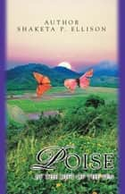 Poise - By the Gift of the Pen eBook by by the Gift of the