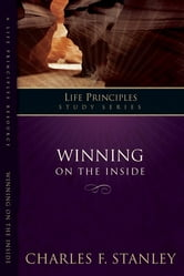 Winning on the Inside - Winning On The Inside ebook by Charles F. Stanley