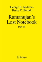 Ramanujan's Lost Notebook - Part IV ebook by George E Andrews,Bruce C. Berndt