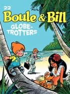 Boule et Bill - tome 22 - Globe-Trotters ebook by Roba, Roba
