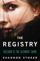 The Registry ebook by Shannon Stoker