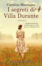 I segreti di Villa Durante ebook by Caroline Montague