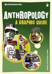 Introducing Anthropology: A Graphic Guide ebook by Merryl Wyn-Davis,Piero