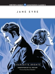 Jane Eyre - Writer's Digest Annotated Classics ebook by Charlotte Bronte,K.M. Weiland