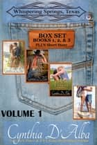 Whispering Springs, Texas Volume One: Books 1-3 + Short Story ebook by