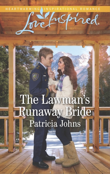 The Lawman's Runaway Bride ebook by Patricia Johns