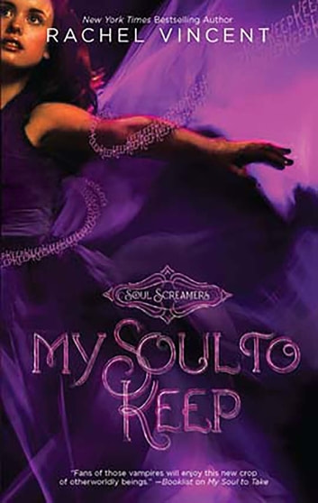 My Soul to Keep ebook by Rachel Vincent