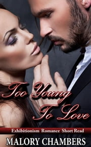 Too Young To Love ebook by Malory Chambers