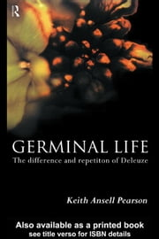 Germinal Life ebook by Pearson, Keith Ansell