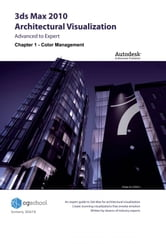 Chapter 1 - Color Management (3ds Max 2010 Architectural Visualization) ebook by CGschool (Formerly 3DATS)