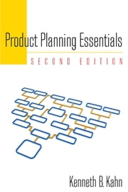 Product Planning Essentials ebook by Kenneth B. Kahn