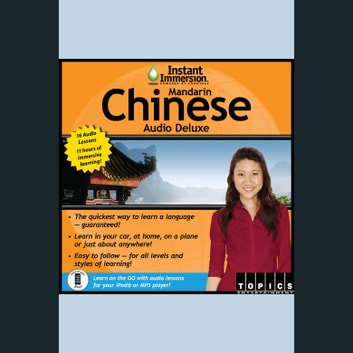 Instant Immersion Mandarin Chinese Audio Deluxe