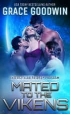 Mated To The Vikens ebook by Grace Goodwin