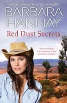Red Dust Secrets - 3 Book Box Set ebook by Barbara Hannay