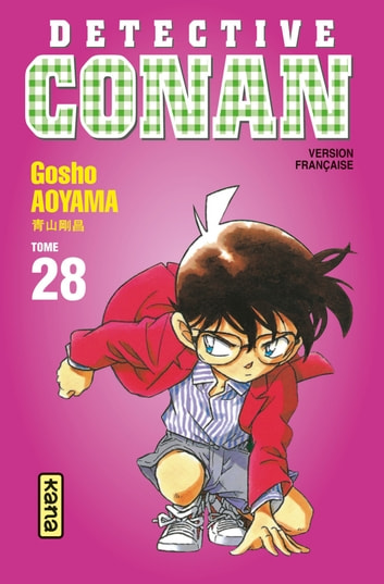 Détective Conan - Tome 28 ebook by Gosho Aoyama