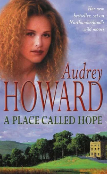 A Place Called Hope ebook by Audrey Howard