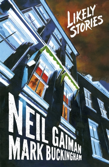 Likely Stories ebook by Neil Gaiman
