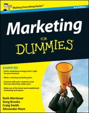 Marketing For Dummies ebook by Ruth Mortimer,Gregory Brooks,Craig Smith,Alexander Hiam