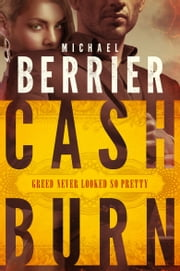 Cash Burn ebook by Michael Berrier