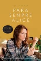 Para sempre Alice ebook by Lisa Genova, Vera Ribeiro
