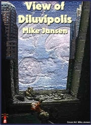 View Of Diluvipolis ebook by Mike Jansen
