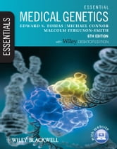 Essential Medical Genetics ebook by Edward S. Tobias,Michael Connor,Malcolm Ferguson-Smith