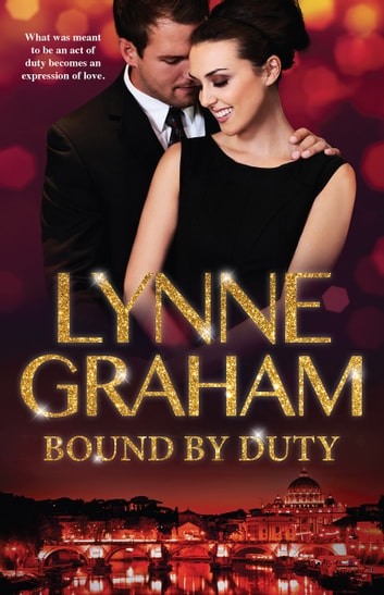 Bound By Duty - 3 Book Box Set 電子書 by Lynne Graham