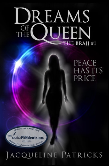 Dreams of the Queen: Book 1 of the Brajj - Sci-fi, thriller, romance ebook by Jacqueline Patricks