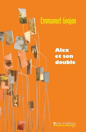 Alex et son double ebook by Emmanuel Goujon