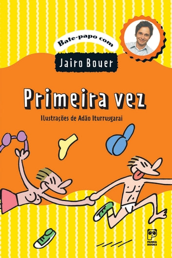 Primeira vez ebook by Jairo Bouer