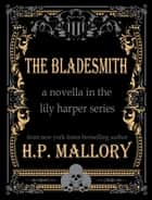 The Bladesmith ebook by HP Mallory