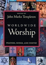 Worldwide Worship: Prayers Song & Poetry ebook by Kobo.Web.Store.Products.Fields.ContributorFieldViewModel